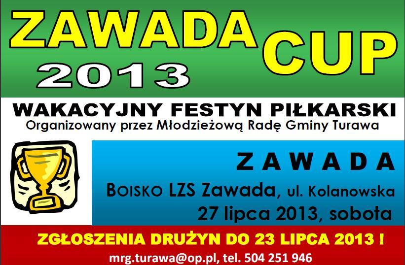 ZAWADA CUP 2013 - zapraszamy